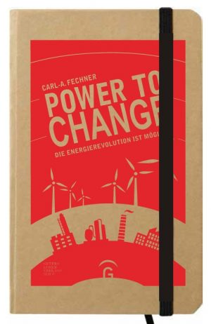 POWER TO CHANGE - NOTIZBUCH