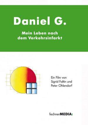 Daniel G. - Mein Leben nach dem Verkehrsinfarkt